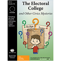 """The Electoral College and Other Civic Mysteries"" Musical Play by Bad Wolf Press"